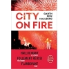Le Livre de Poche City On Fire - Garth Risk Hallberg