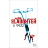 Harper Collins A Froid - Karin Slaughter